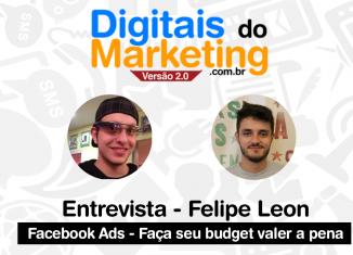 DDM Entrevista Felipe Leon falando sobre Facebook Ads